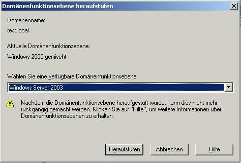 Windows Server 2003 - Domänenfunktionsebene heraufstufen