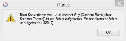 iTunes - Fehler (-42017)